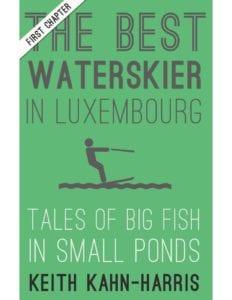 Best waterskier in Luxembourh chapter one cover
