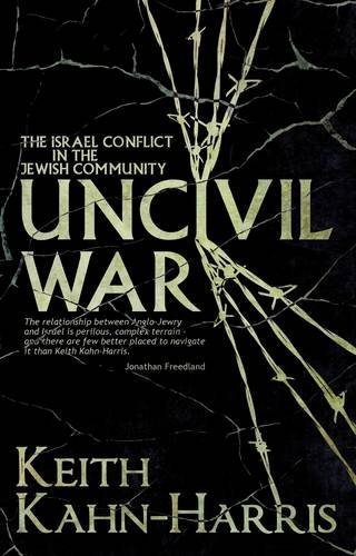 Book cover of Uncivil War: The Israel Conflict in the Jewish Community