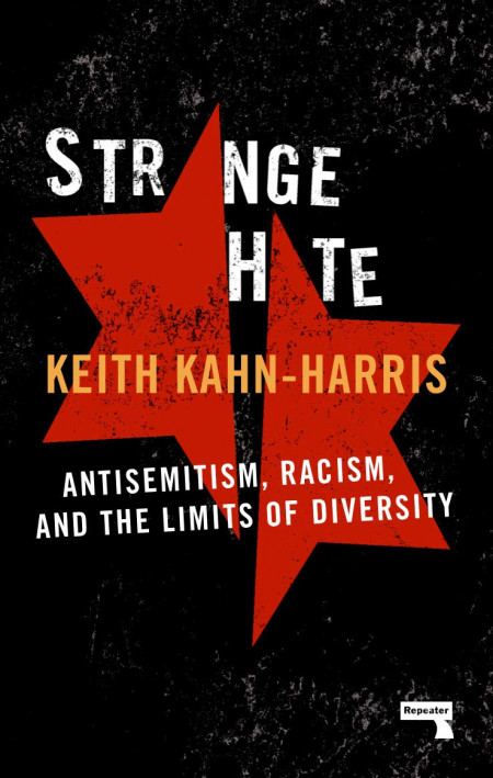Book cover of Strange Hate: Antisemitism, Racism and the Limits of Diversity