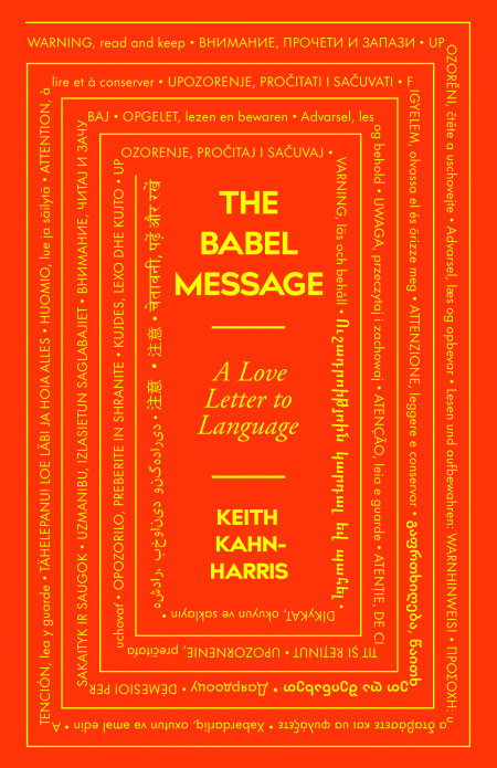 Book cover of The Babel Message: A Love Letter to Language