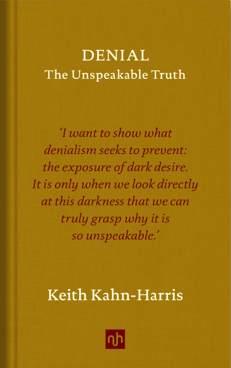 Book cover of Denial: The Unspeakable Truth
